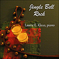 Laurie E. Klaus | Jingle Bell Rock