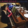 Laurie Gould: Songs of Domestic Bliss