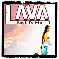 Lava | Back to Me