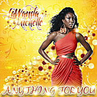 LaWanda Michelle | Anything for You