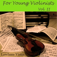 Lawfame Violin | For Young Violinists, Vol. 2