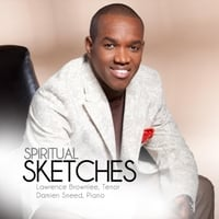 Lawrence Brownlee & Damien Sneed | Spiritual Sketches