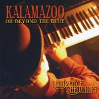 Lawrence Chewning | Kalamazoo or Beyond the Blue