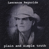 Lawrence Reynolds | Plain and Simple Truth