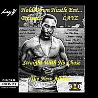 Layz | Straight With No Chase