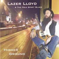 Lazer Lloyd | Higher Ground