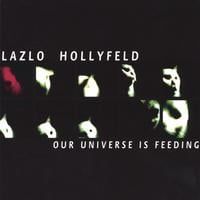 Lazlo Hollyfeld | Our Universe Is Feeding