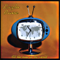 Lazlo Bane | All The Time In The World