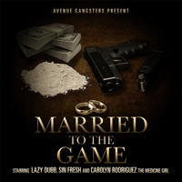 Lazy Dubb | Married to the Game