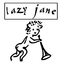 Lazy Jane | What Can You Do