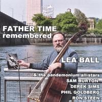 Lea Ball and the Pandemonium All-Stars | Father Time Remembered