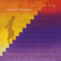 Lisabeth Kaplan | And the Angels Sing