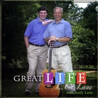 L. C. Lane & Andy Lane | Great Life