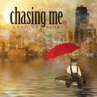Leading Story | Chasing Me EP
