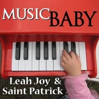 Leah Joy & Saint Patrick | Music Baby