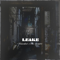 Leake | Releaked 2 the Streets
