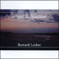 Bernard Leclerc | Hope & Illusion