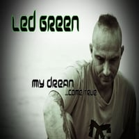Led Green | My Dream