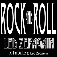 Led Zepagain | Rock and Roll - a Tribute to Led Zeppelin