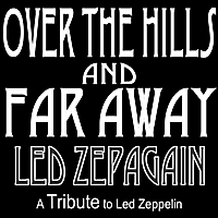 Led Zepagain | Over the Hills and Far Away - a Tribute to Led Zeppelin