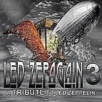 Led Zepagain | Led Zepagain 3: a Tribute to Led Zeppelin