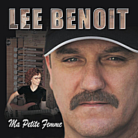 Lee Benoit | Ma Petite Femme (My Little Woman)