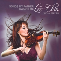 "Lee-Chin | Songs My Father Taught Me (Fanfare Magazine 2009 ""Want List"")"