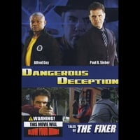 "Lee Doll Film Productions | ""Dangerous Deception"" Tales of the Fixer"