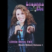 "Lee Doll Film Productions | Louanna Lee ""Little Miss Tnt"" Music Videos Volume 1"