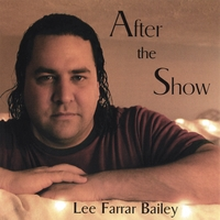 Lee Farrar Bailey | After the Show