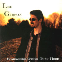Lee Gibson | Somewhere Other Than Here