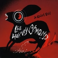 Lee Harvey Osmond | A Quiet Evil