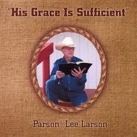Lee Larson | His Grace Is Sufficient