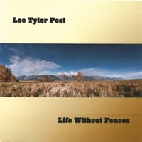 Lee Tyler Post | Life Without Fences