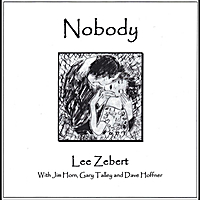 Lee Zebert | Nobody