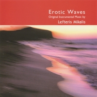 Lefteris Mikalis | Erotic Waves