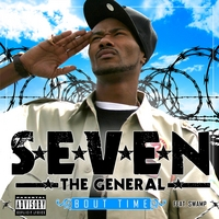 Seven The General | Bout Time