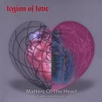 Legion Of Love | Matters Of The Heart