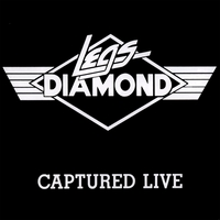 Legs Diamond | Captured Live