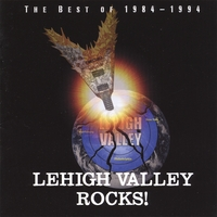 Various Artists | Lehigh Valley Rocks! The Best of 1984-1994