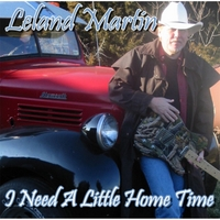 Leland Martin | I Need a Little Home Time