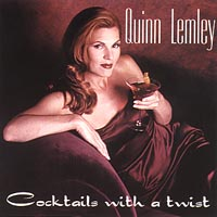 Quinn Lemley | Cocktails With A Twist