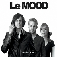 Le Mood | Adventures in Stereo