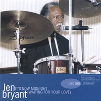 Len Bryant | It's Now Midnight(Waiting For Your Love)