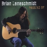 Brian Leneschmidt | Passing By