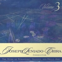 Joseph Leniado-Chira | The Music of Stravinsky, Giannini, and Dello-Joio, Vol. 3