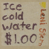 Leni Stern | Ice Cold Water...$1