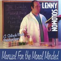 Lenny Solomon | Manual For The Moral Minded