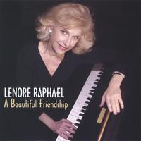 Lenore Raphael | A Beautiful Friendship