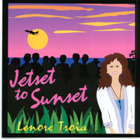 Lenore Troia | Jetset to Sunset